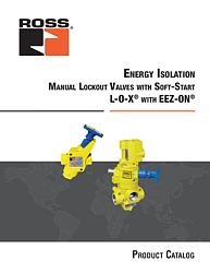 Manual Lockout L-O-X® Valves with Soft-Start EEZ-ON®