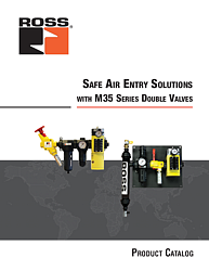 Safe Air Entry Solutions with M35 Series Double Valves