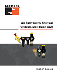 Safe Air Entry Solutions with MCSE Series Double Valves